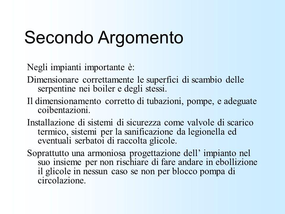 Secondo Argomento Negli impianti importante è: