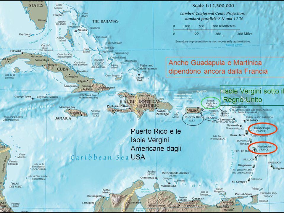 Anche Guadapula e Martinica dipendono ancora dalla Francia