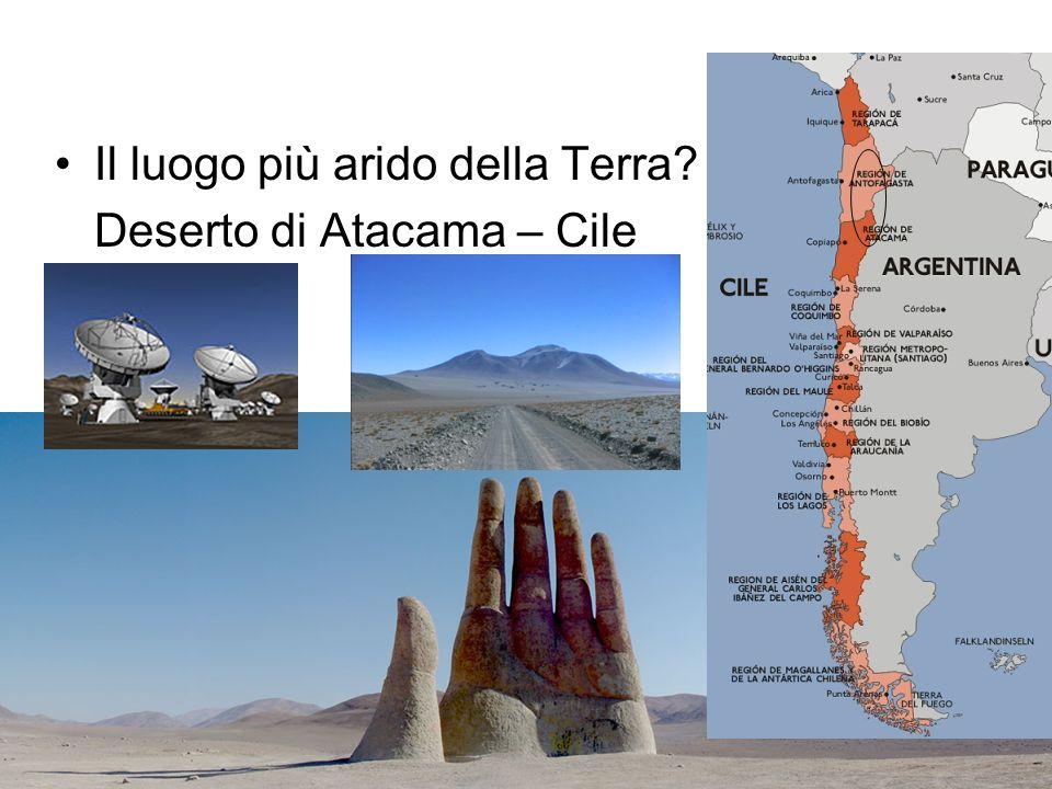 Il luogo più arido della Terra Deserto di Atacama – Cile