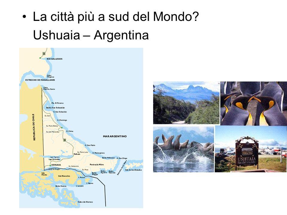 La città più a sud del Mondo