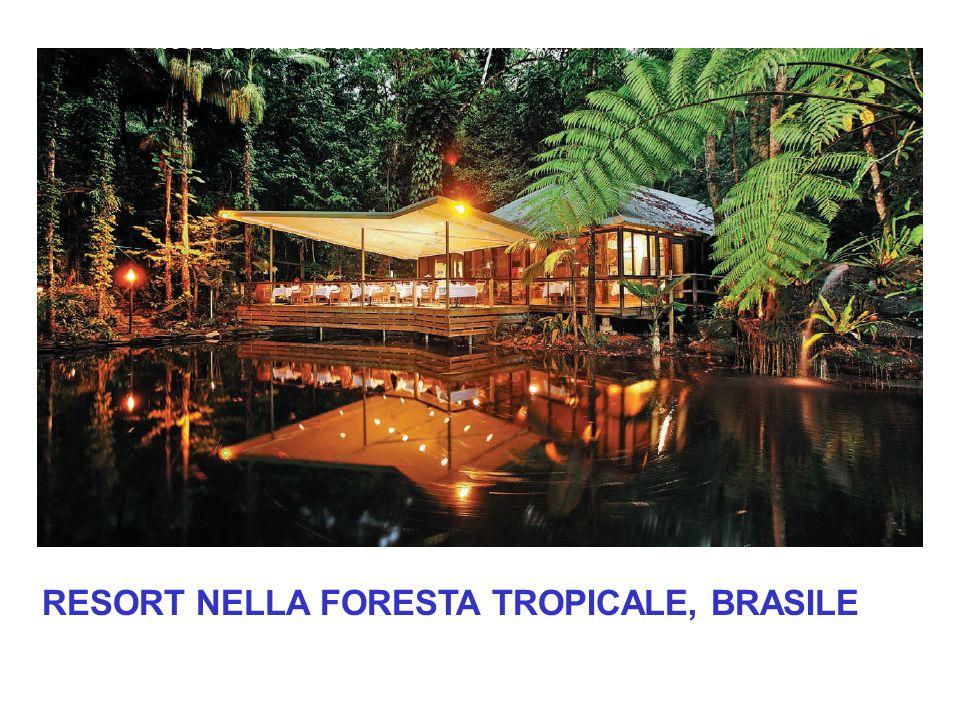 RESORT NELLA FORESTA TROPICALE, BRASILE