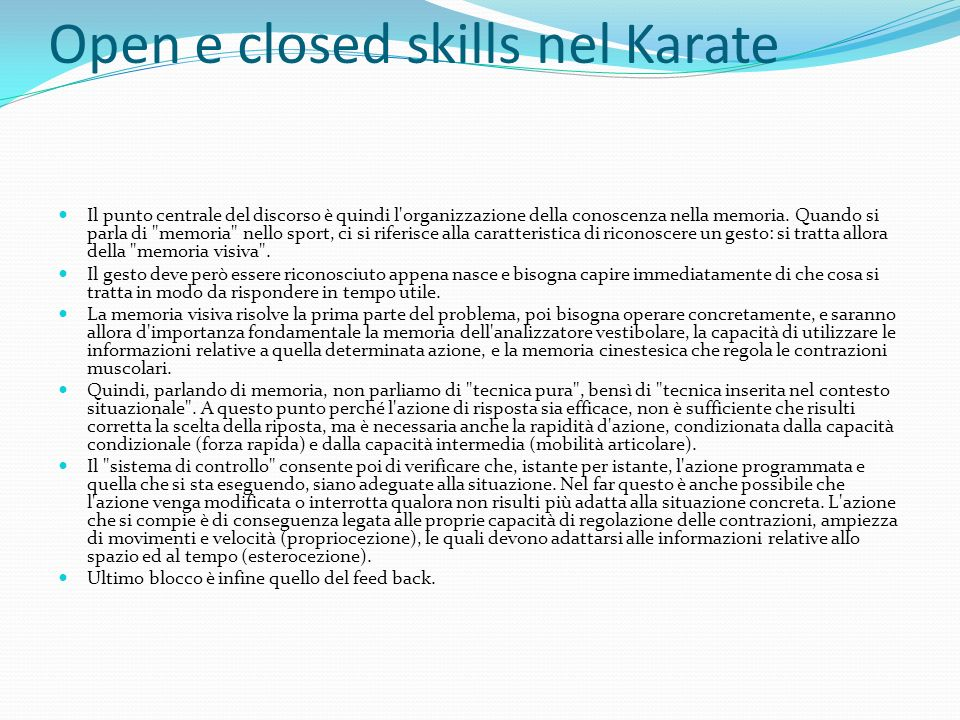 Open e closed skills nel Karate