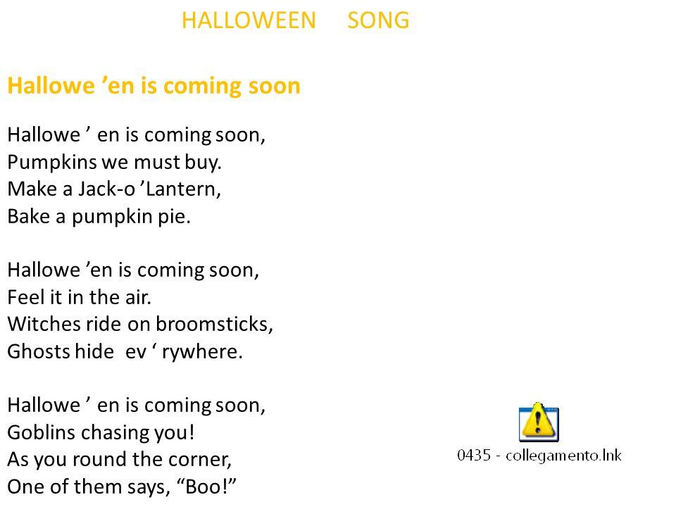 Hallowe 'en is coming soon