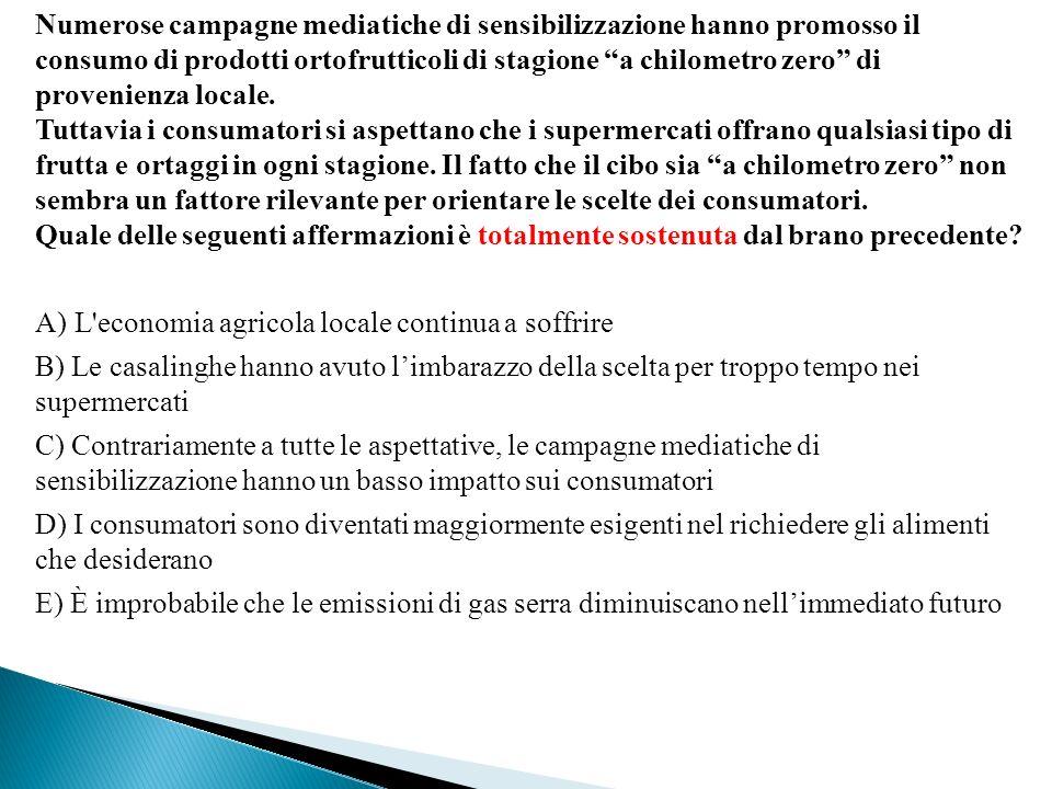 Numerose campagne mediatiche di sensibilizzazione hanno promosso il consumo di prodotti ortofrutticoli di stagione a chilometro zero di provenienza locale.