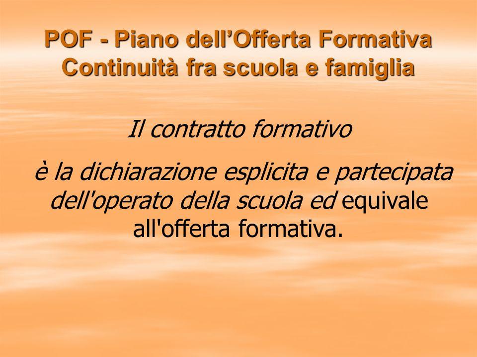 POF - Piano dell'Offerta Formativa Continuità fra scuola e famiglia