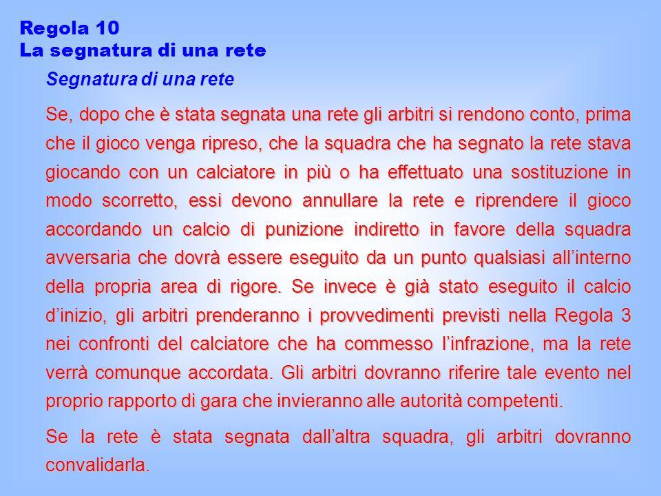 Regola 10 La segnatura di una rete. Segnatura di una rete.