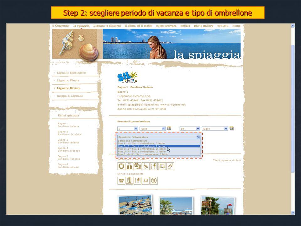 Step 2: scegliere periodo di vacanza e tipo di ombrellone
