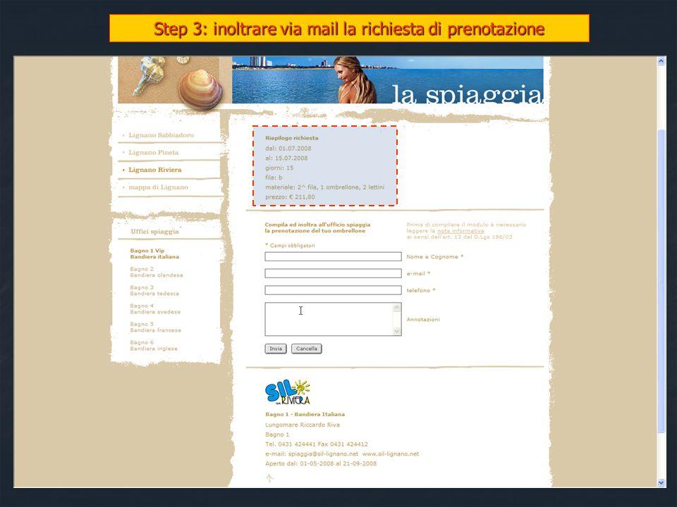 Step 3: inoltrare via mail la richiesta di prenotazione