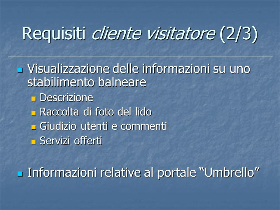 Requisiti cliente visitatore (2/3)