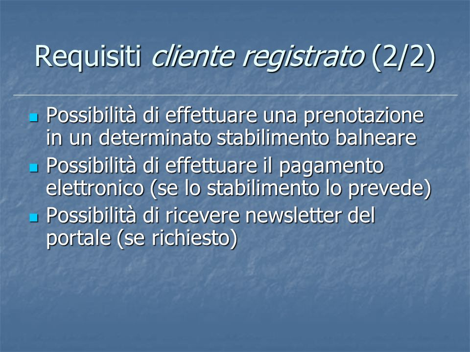 Requisiti cliente registrato (2/2)