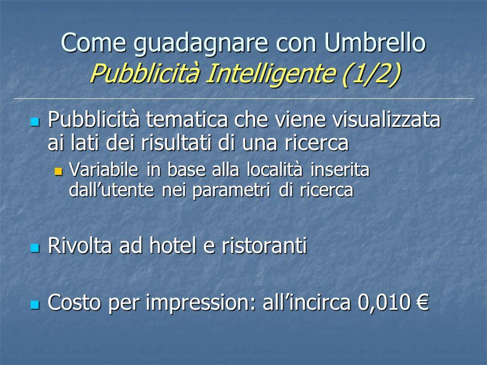 Come guadagnare con Umbrello Pubblicità Intelligente (1/2)