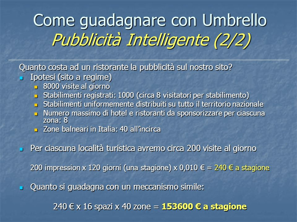 Come guadagnare con Umbrello Pubblicità Intelligente (2/2)