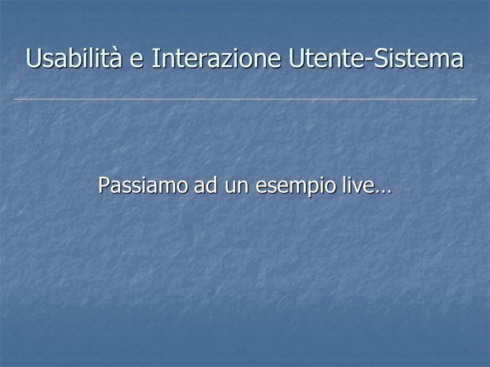 Usabilità e Interazione Utente-Sistema