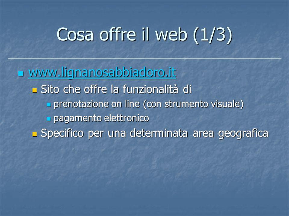 Cosa offre il web (1/3) www.lignanosabbiadoro.it