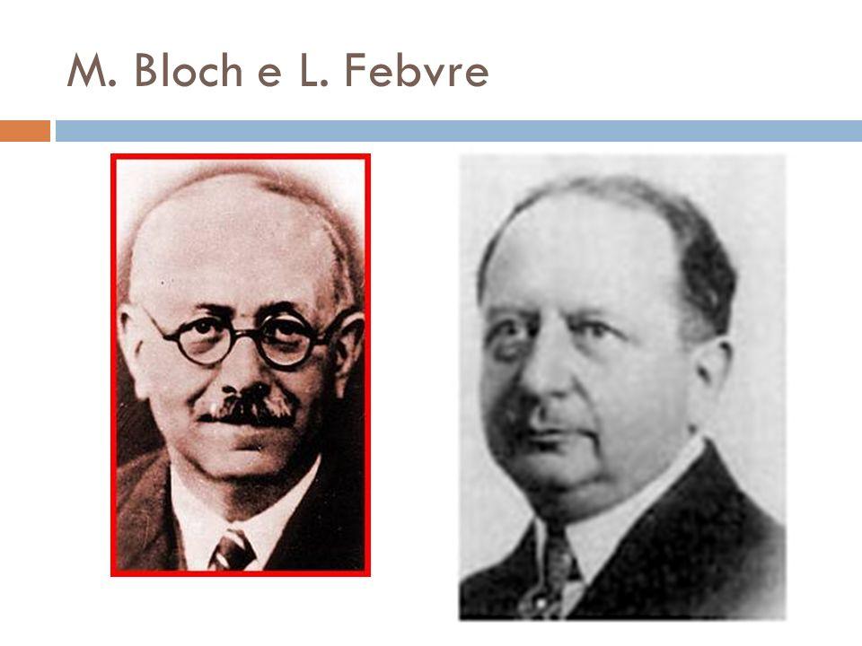 M. Bloch e L. Febvre