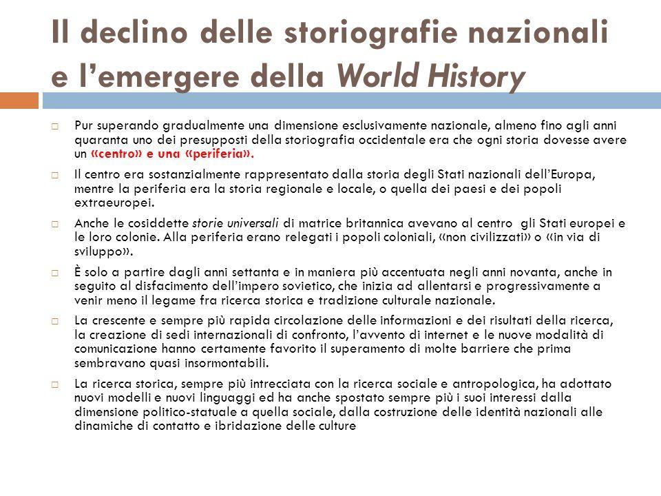 Il declino delle storiografie nazionali e l'emergere della World History