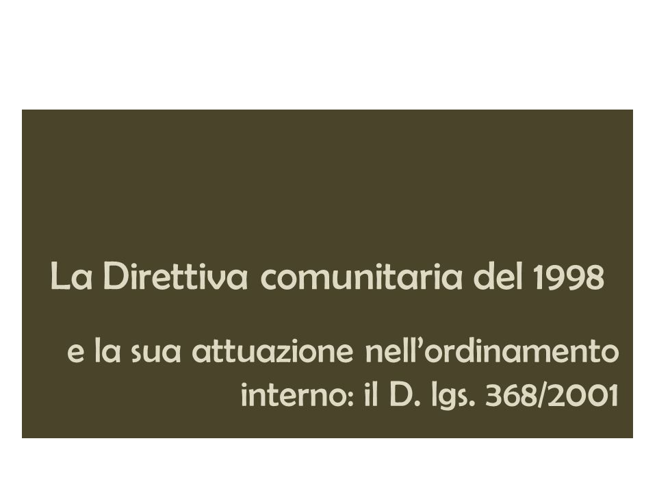 La Direttiva comunitaria del 1998