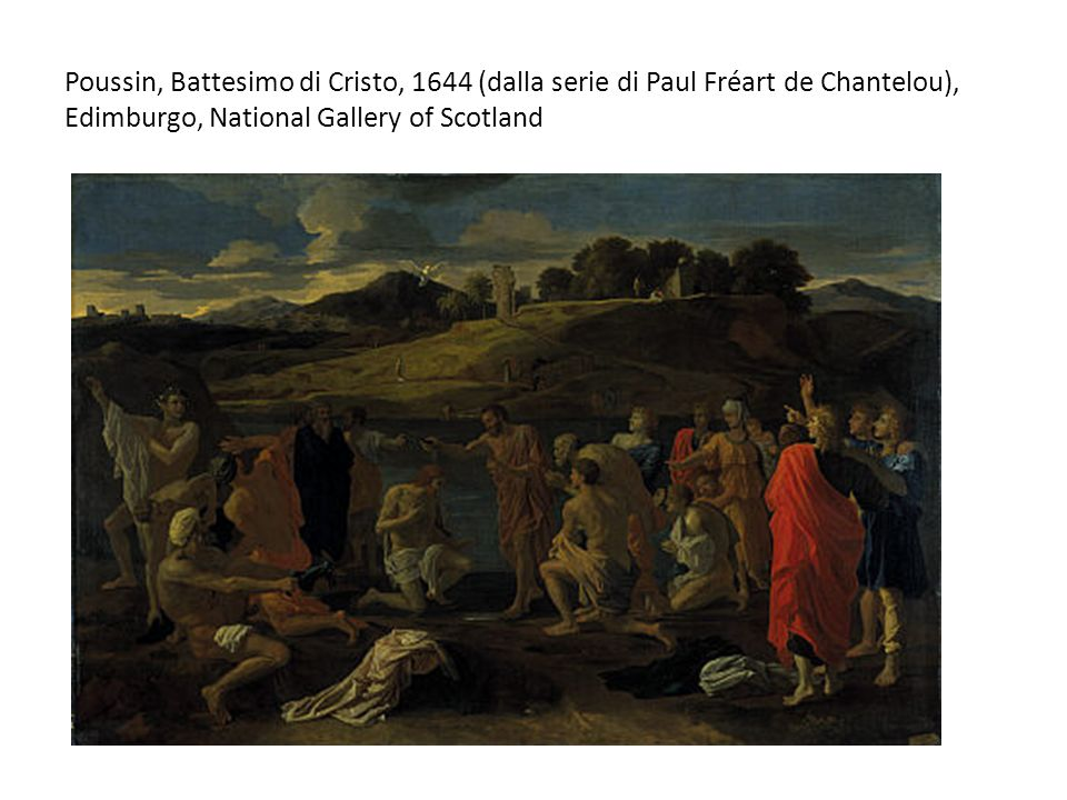 Poussin, Battesimo di Cristo, 1644 (dalla serie di Paul Fréart de Chantelou), Edimburgo, National Gallery of Scotland