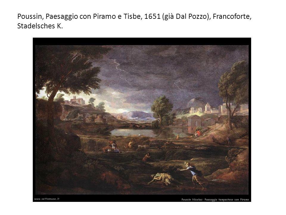 Poussin, Paesaggio con Piramo e Tisbe, 1651 (già Dal Pozzo), Francoforte, Stadelsches K.