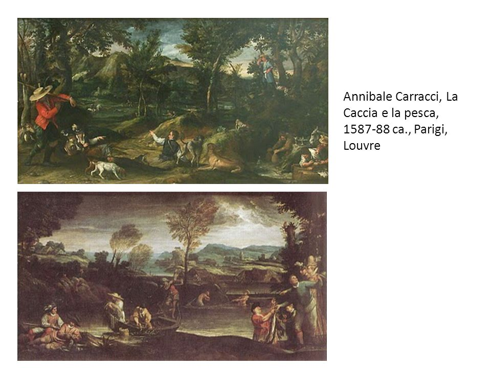 Annibale Carracci, La Caccia e la pesca, 1587-88 ca., Parigi, Louvre
