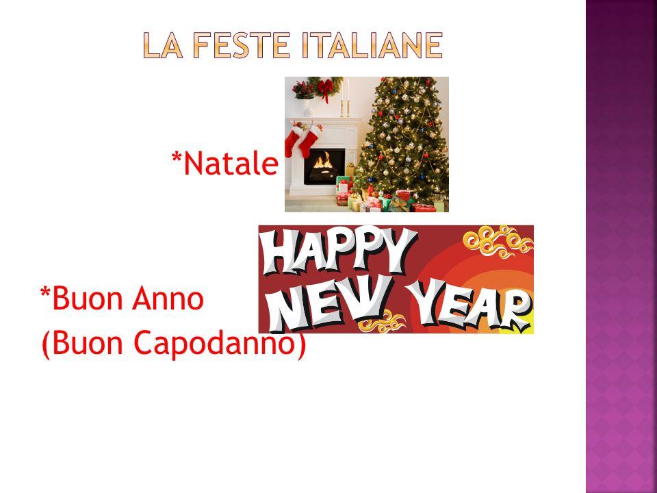 La feste italiane *Natale *Buon Anno (Buon Capodanno)