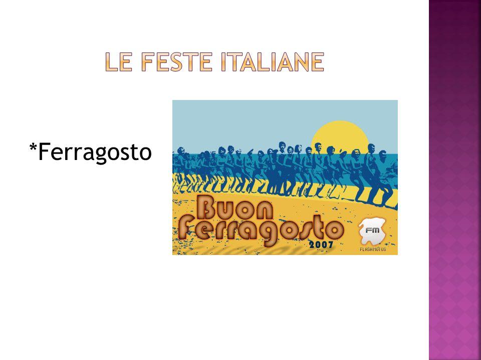 Le feste Italiane *Ferragosto