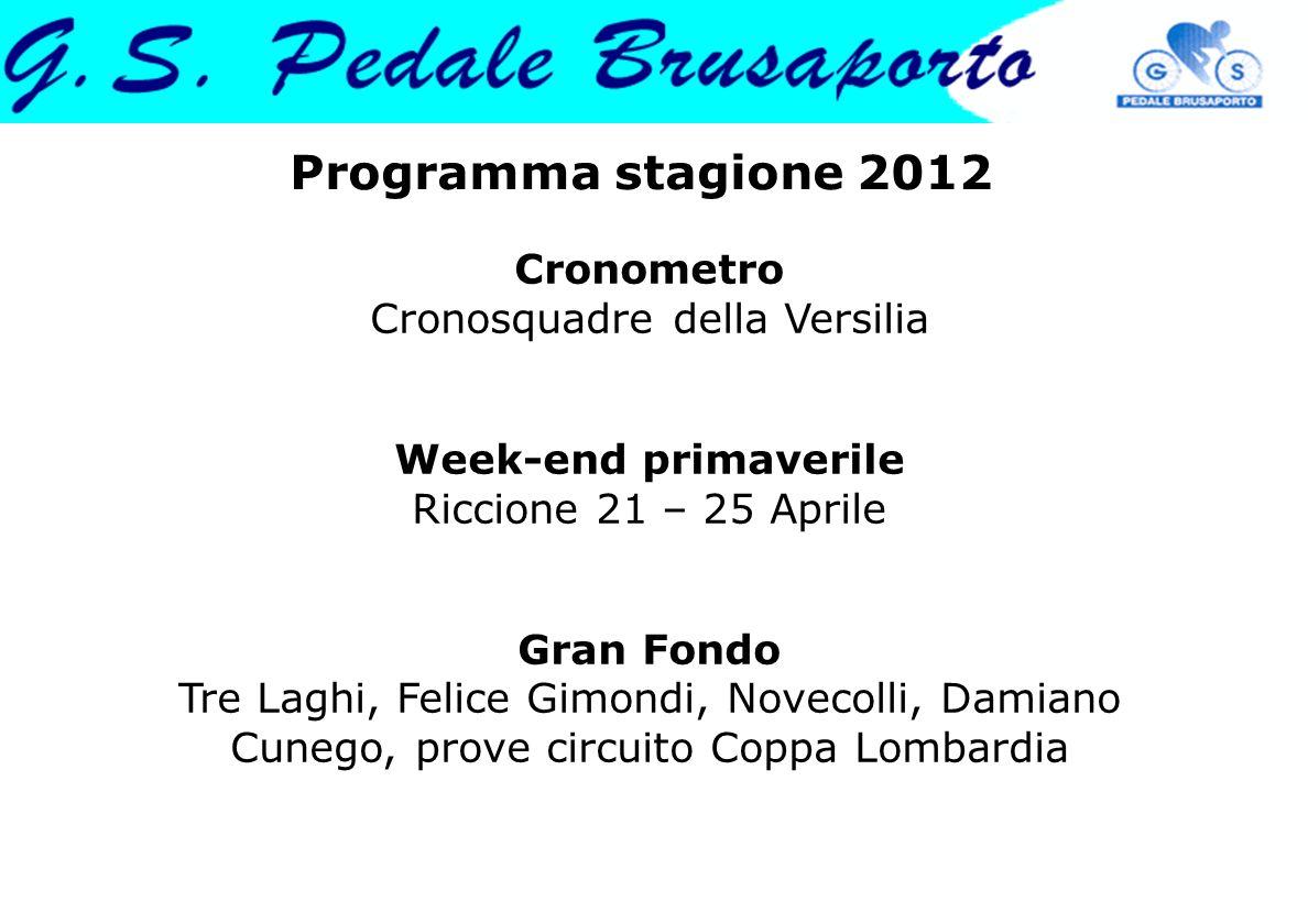 Programma stagione 2012 Cronometro Cronosquadre della Versilia