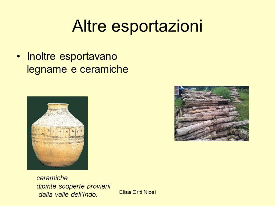Altre esportazioni Inoltre esportavano legname e ceramiche ceramiche