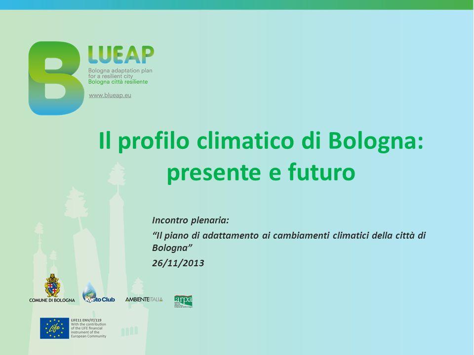Il profilo climatico di Bologna: presente e futuro