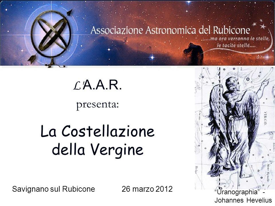 La Costellazione della Vergine L A.A.R. presenta: