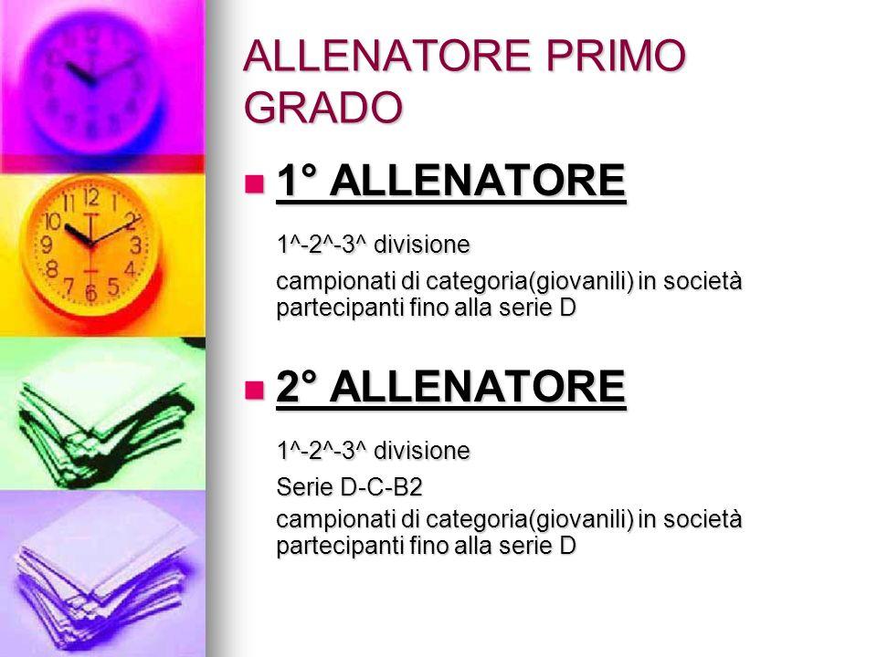 ALLENATORE PRIMO GRADO