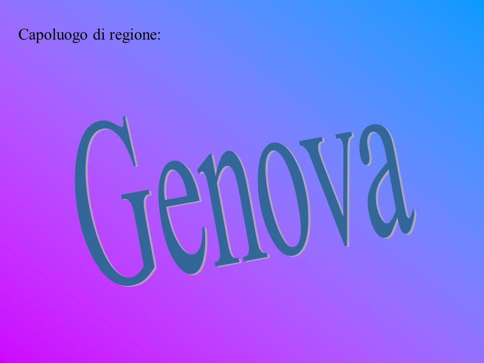 Capoluogo di regione: Genova