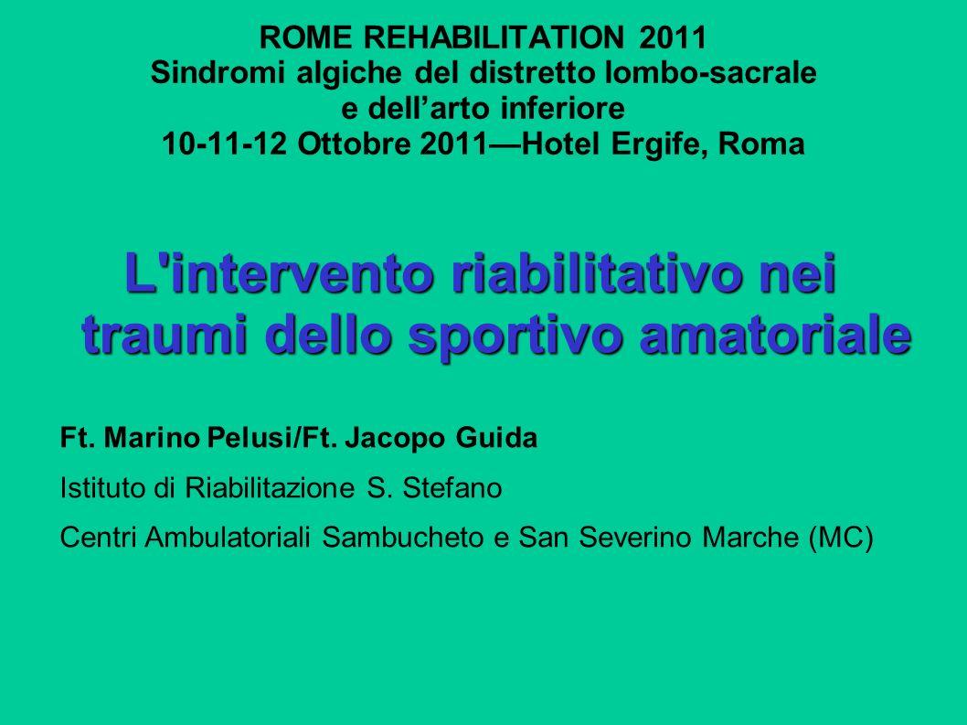 L intervento riabilitativo nei traumi dello sportivo amatoriale