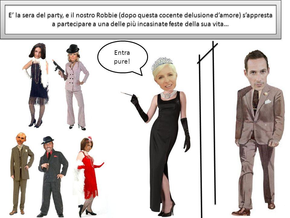 E' la sera del party, e il nostro Robbie (dopo questa cocente delusione d'amore) s'appresta a partecipare a una delle più incasinate feste della sua vita…