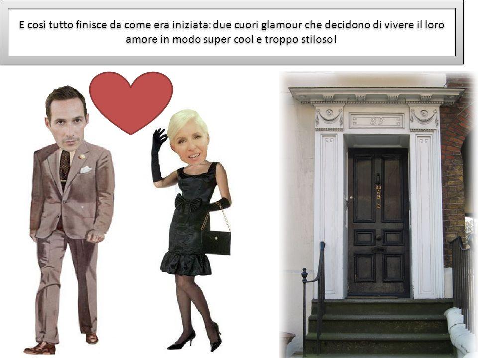 E così tutto finisce da come era iniziata: due cuori glamour che decidono di vivere il loro amore in modo super cool e troppo stiloso!