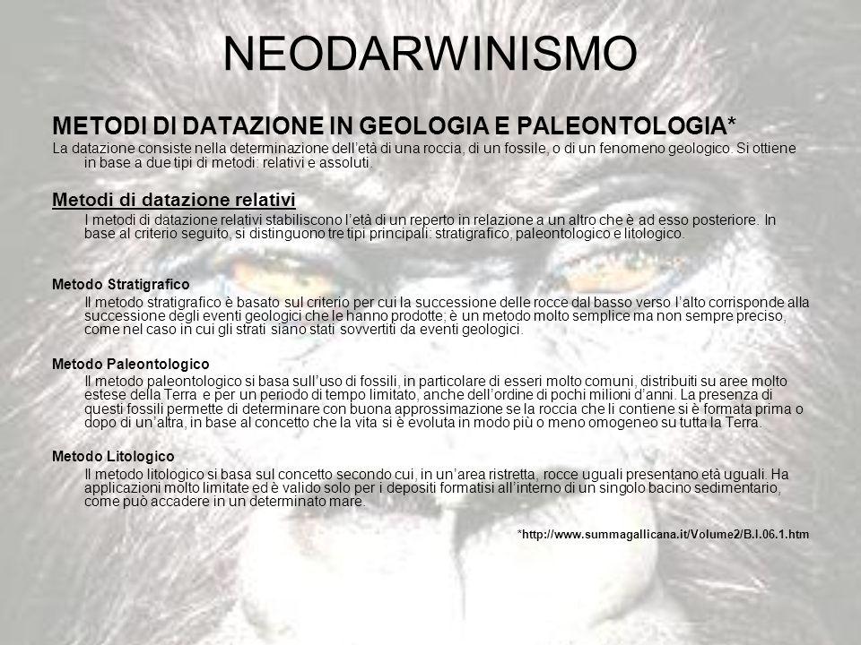 NEODARWINISMO METODI DI DATAZIONE IN GEOLOGIA E PALEONTOLOGIA*