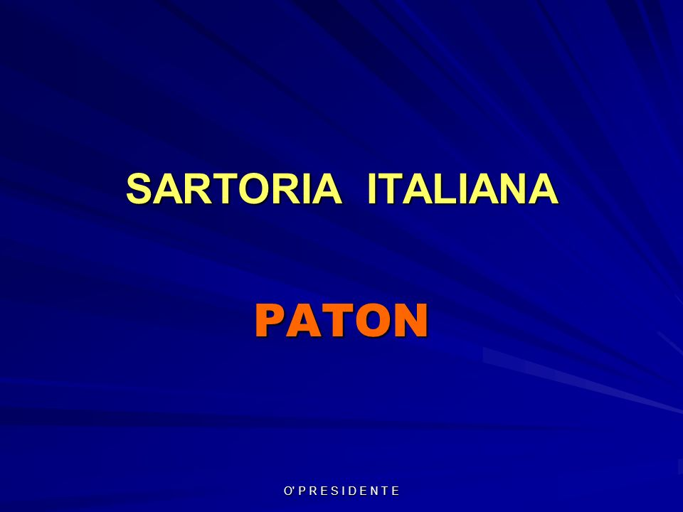 SARTORIA ITALIANA PATON O P R E S I D E N T E