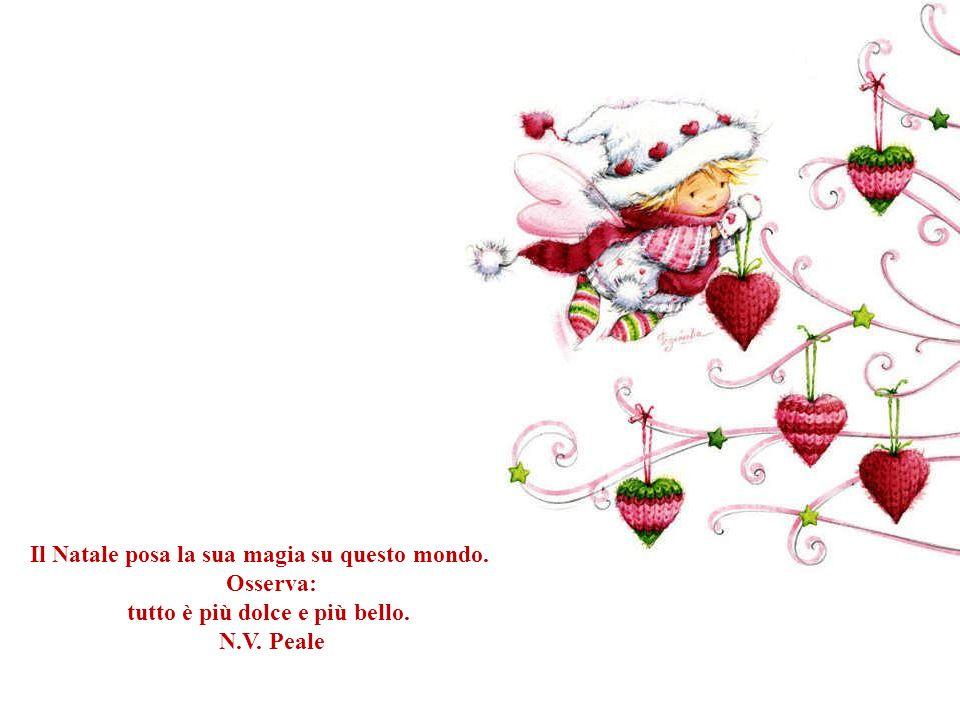 Il Natale posa la sua magia su questo mondo. Osserva: