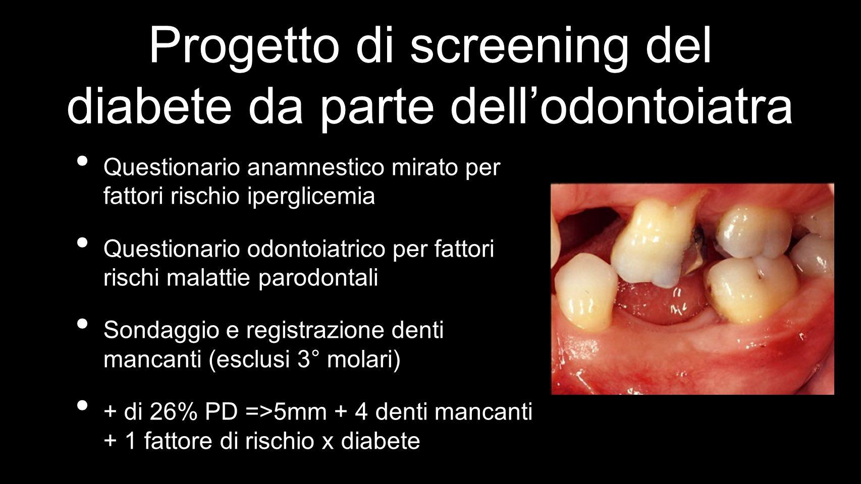 Progetto di screening del diabete da parte dell'odontoiatra