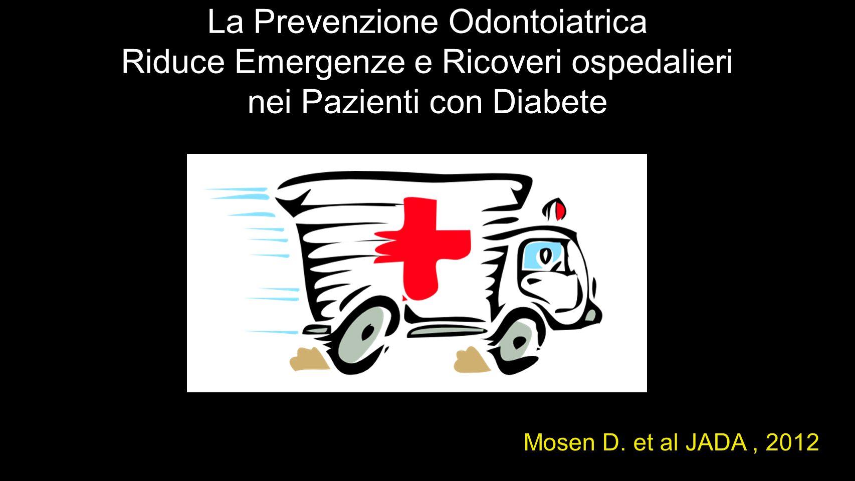 La Prevenzione Odontoiatrica Riduce Emergenze e Ricoveri ospedalieri nei Pazienti con Diabete