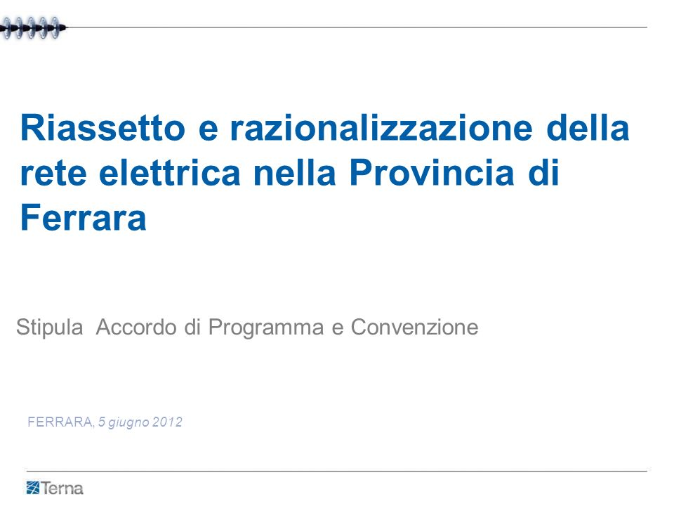 Riassetto e razionalizzazione della rete elettrica nella Provincia di Ferrara