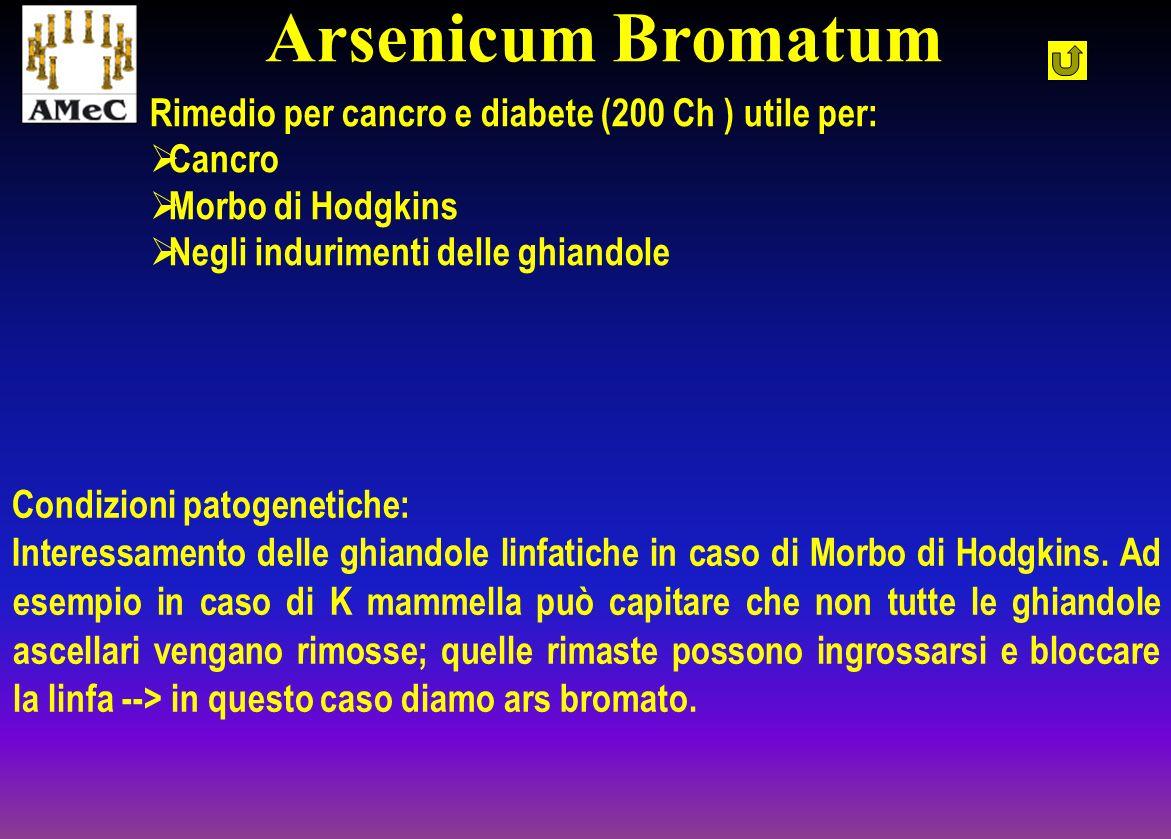 Arsenicum Bromatum Rimedio per cancro e diabete (200 Ch ) utile per: