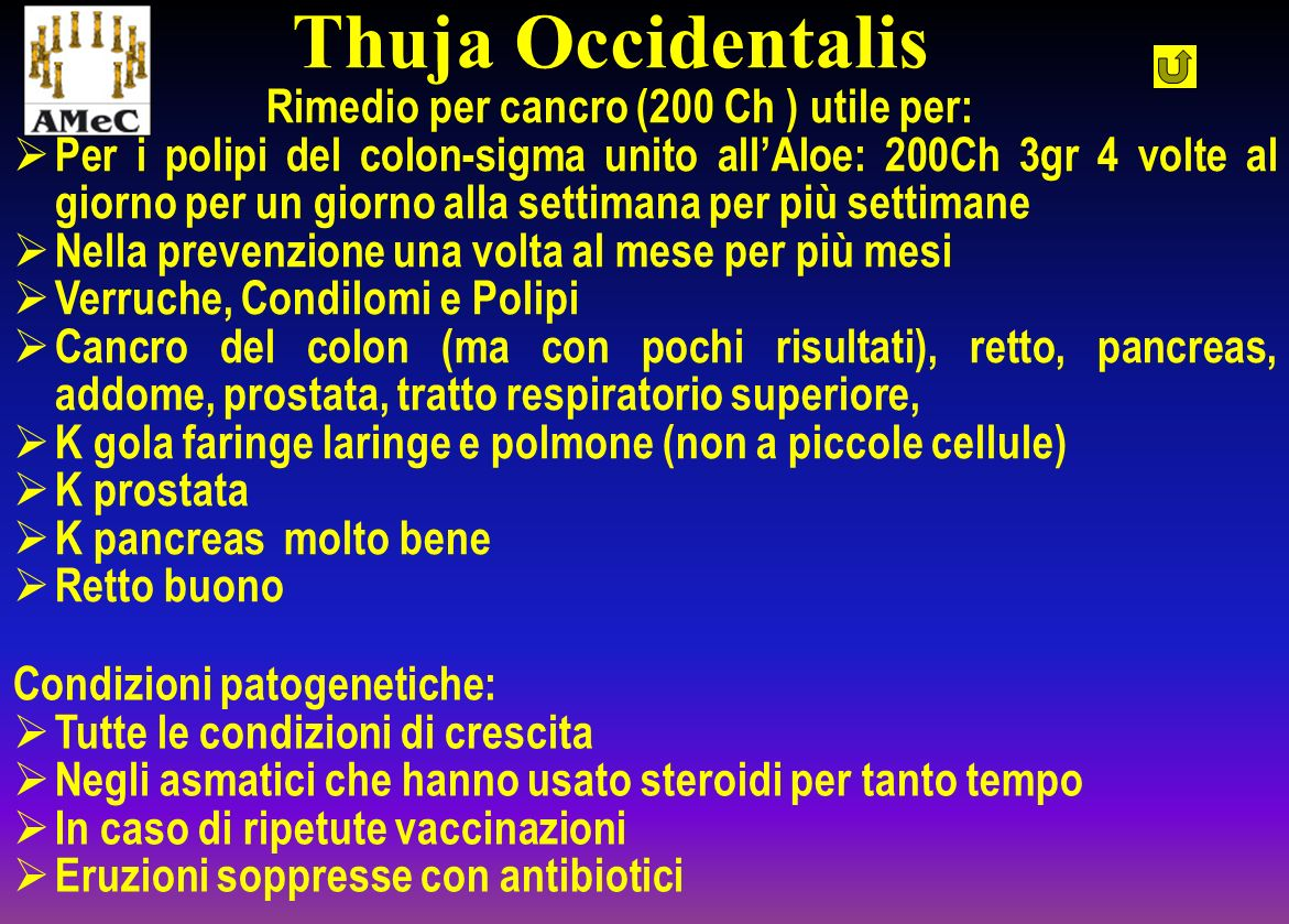 Thuja Occidentalis Rimedio per cancro (200 Ch ) utile per: