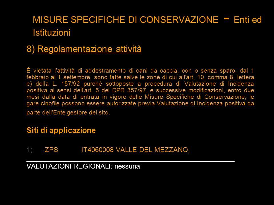 MISURE SPECIFICHE DI CONSERVAZIONE - Enti ed Istituzioni