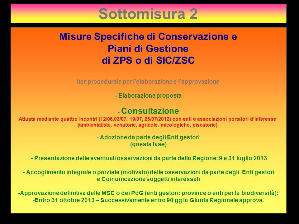 Sottomisura 2 Misure Specifiche di Conservazione e Piani di Gestione
