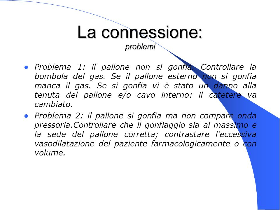 La connessione: problemi