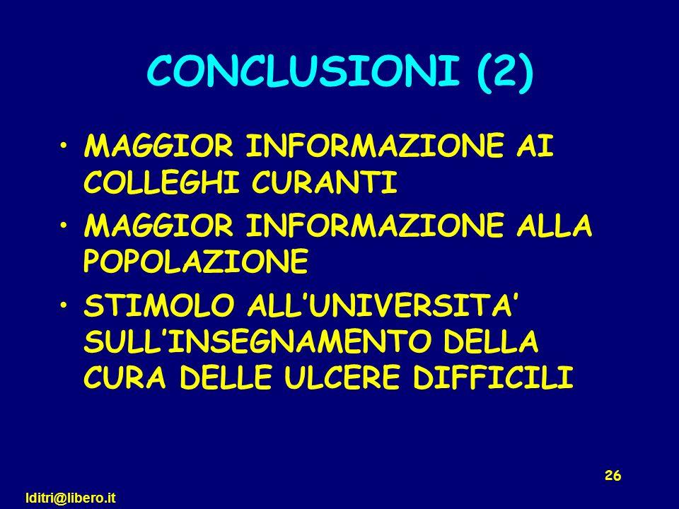 CONCLUSIONI (2) MAGGIOR INFORMAZIONE AI COLLEGHI CURANTI