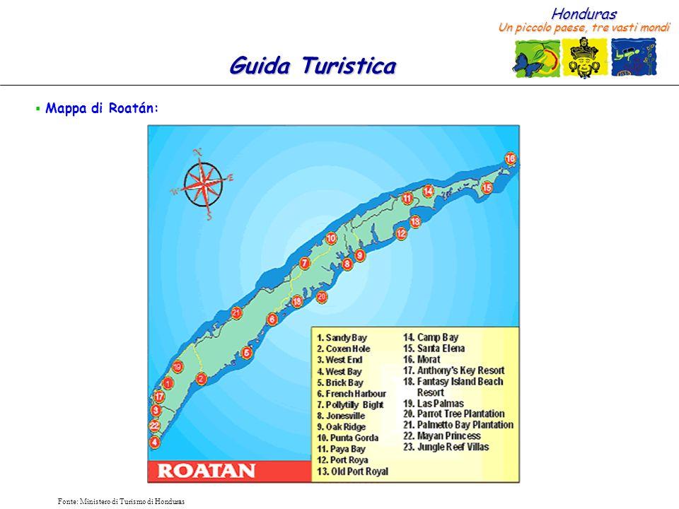 Mappa di Roatán: Fonte: Ministero di Turismo di Honduras