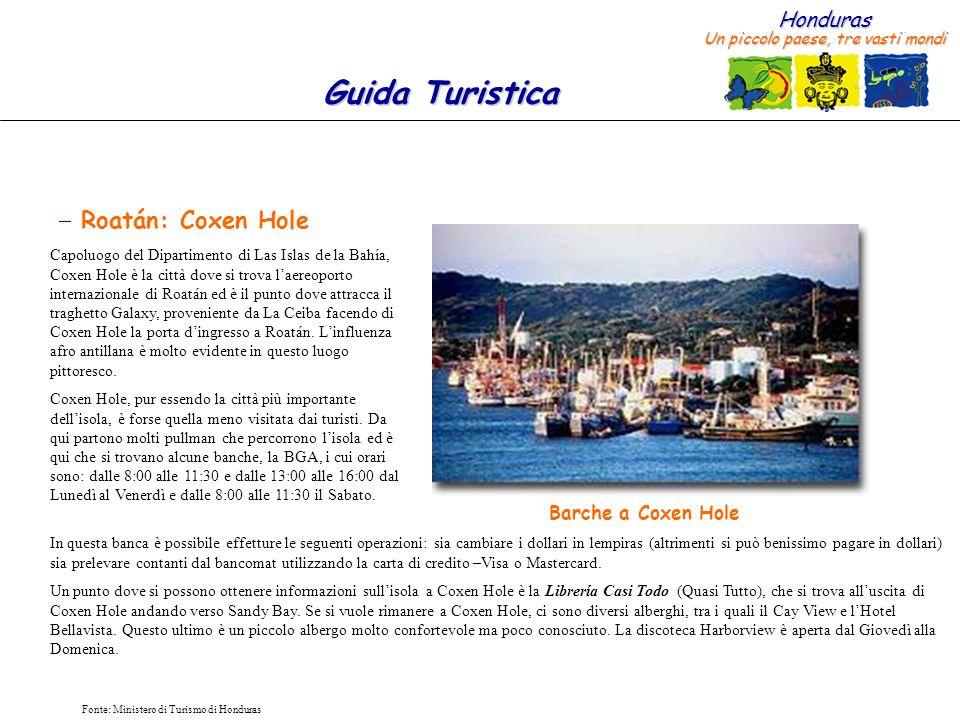 Roatán: Coxen Hole Barche a Coxen Hole