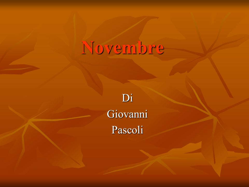 Novembre Di Giovanni Pascoli